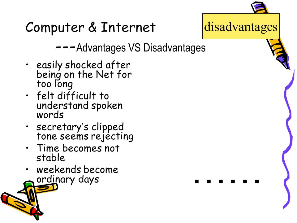 evolving disadvantages One of the major developments to come out of the advances in computer and communication technology was the creation of the internet, an innovation with effects on the economic and social development of humanity that are still evolving and being assessed.
