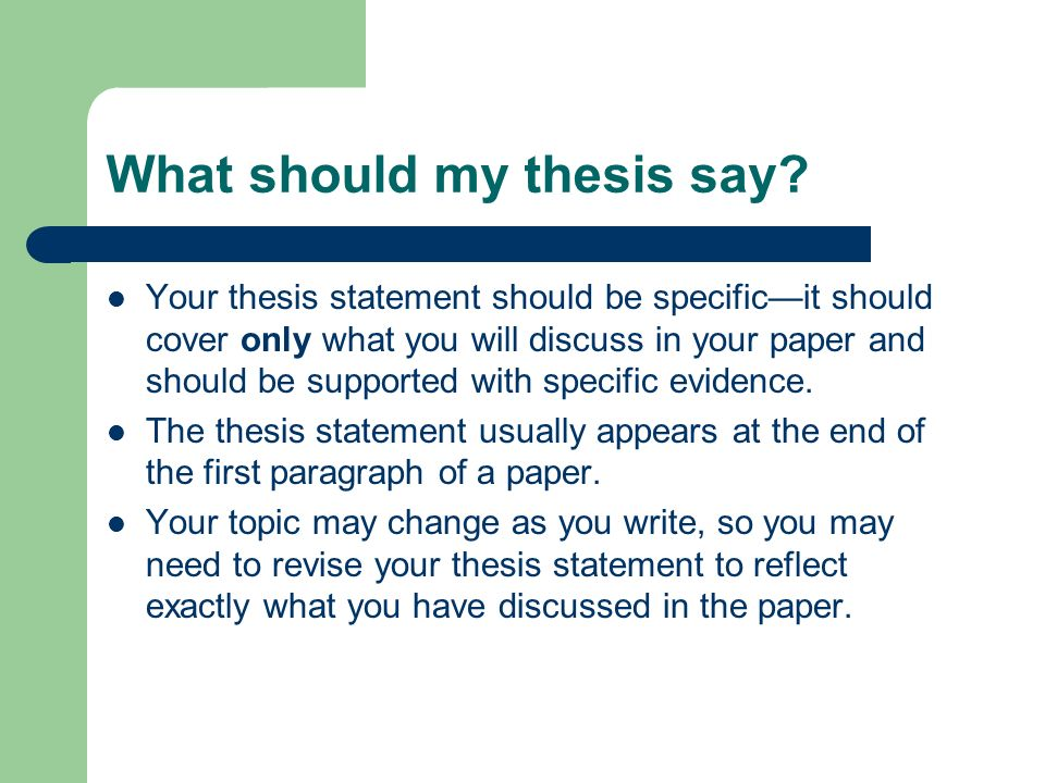 What should my thesis say.