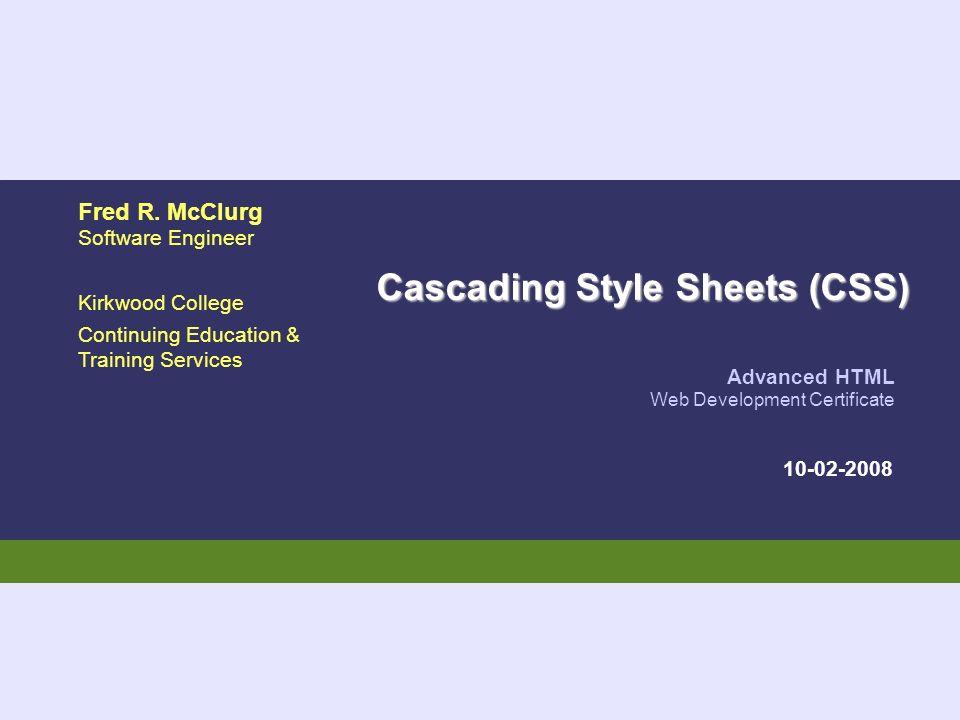 Advanced HTML Web Development Certificate Fred R. McClurg Software ...