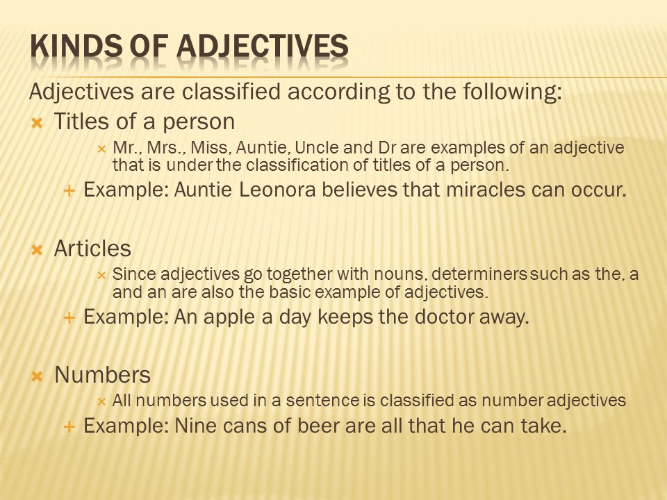 Adjectives Are Words That Modify A Given Noun In A Sentence Words