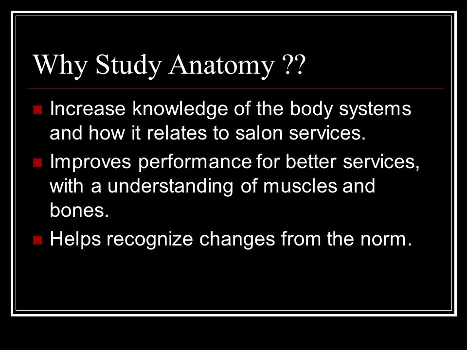 Anatomy The Lower Leg And Foot Why Study Anatomy Increase