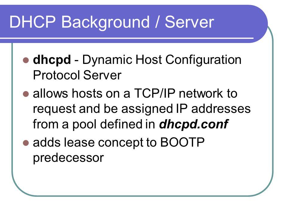 DHCP Ana Chanaba Robert Huylo  DHCP Background / Server