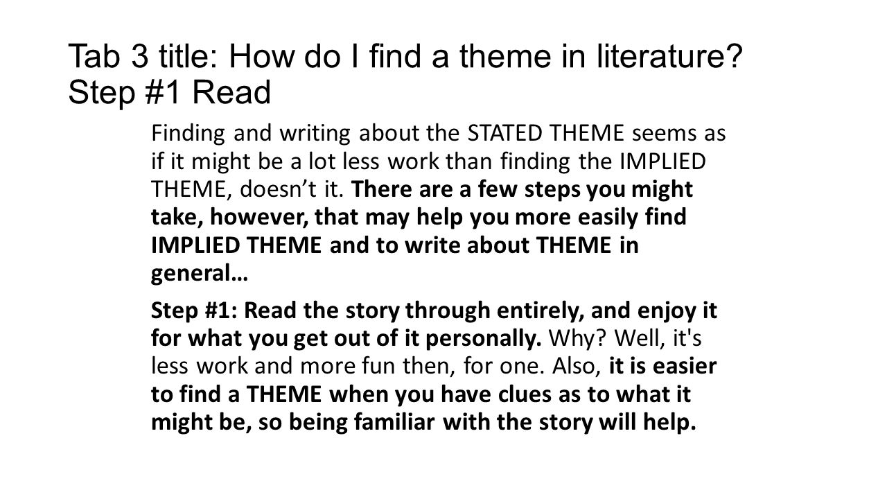 Tab 3 title: How do I find a theme in literature.