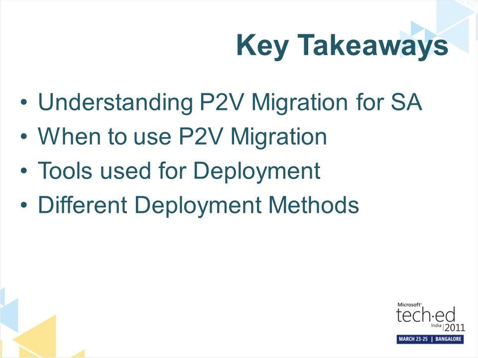 Windows XP to Windows 7 using P2V Migration  Agenda
