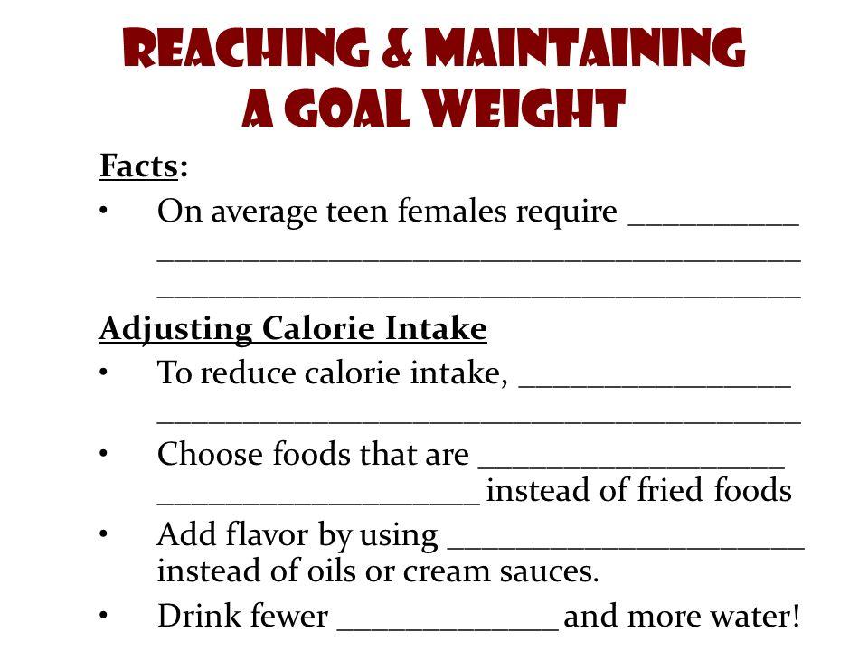 Adjusting Calorie Intake To reduce calorie