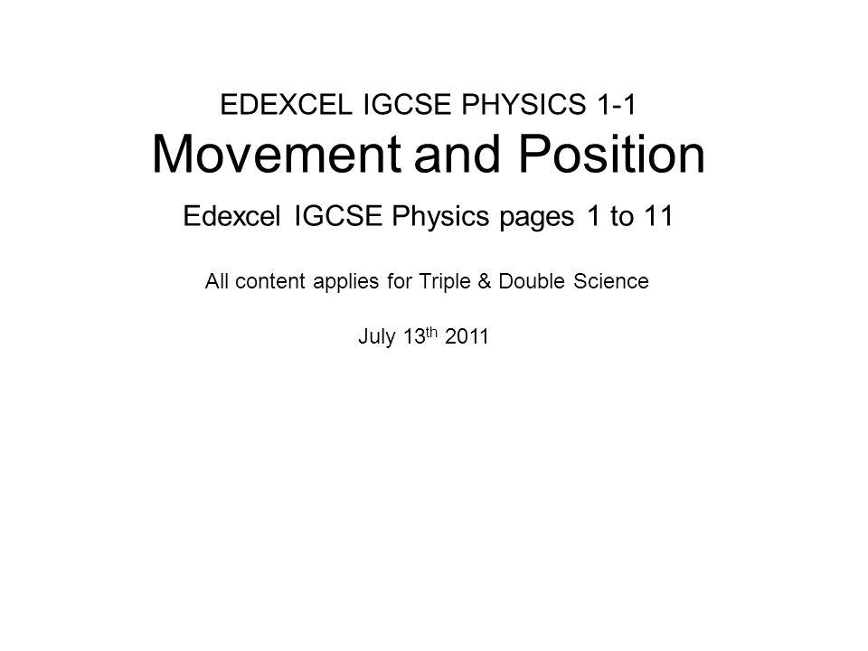 EDEXCEL IGCSE PHYSICS 1-1 Movement and Position Edexcel IGCSE