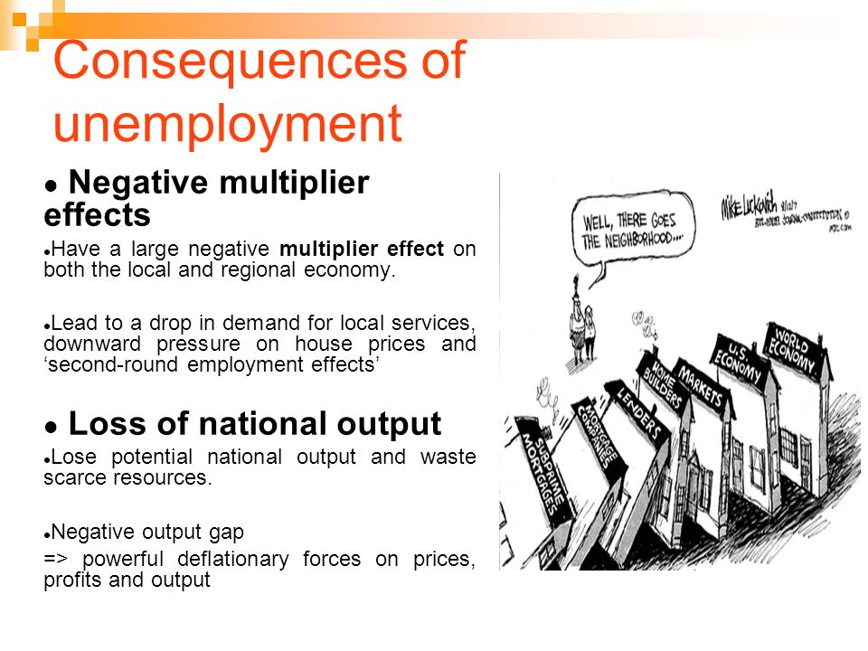 cause and affect of unemployment in malaysia economics essay Cause & effect essay: unemployment unemployment is the one constant throughout history economic conditions are the main factor in unemployment the 2008 economic crash caused unemployment to rise dramatically, and the same has been true of every economic slump.
