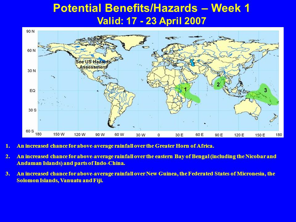 Potential Benefits/Hazards – Week 1 Valid: April An increased chance for above-average rainfall over the Greater Horn of Africa.