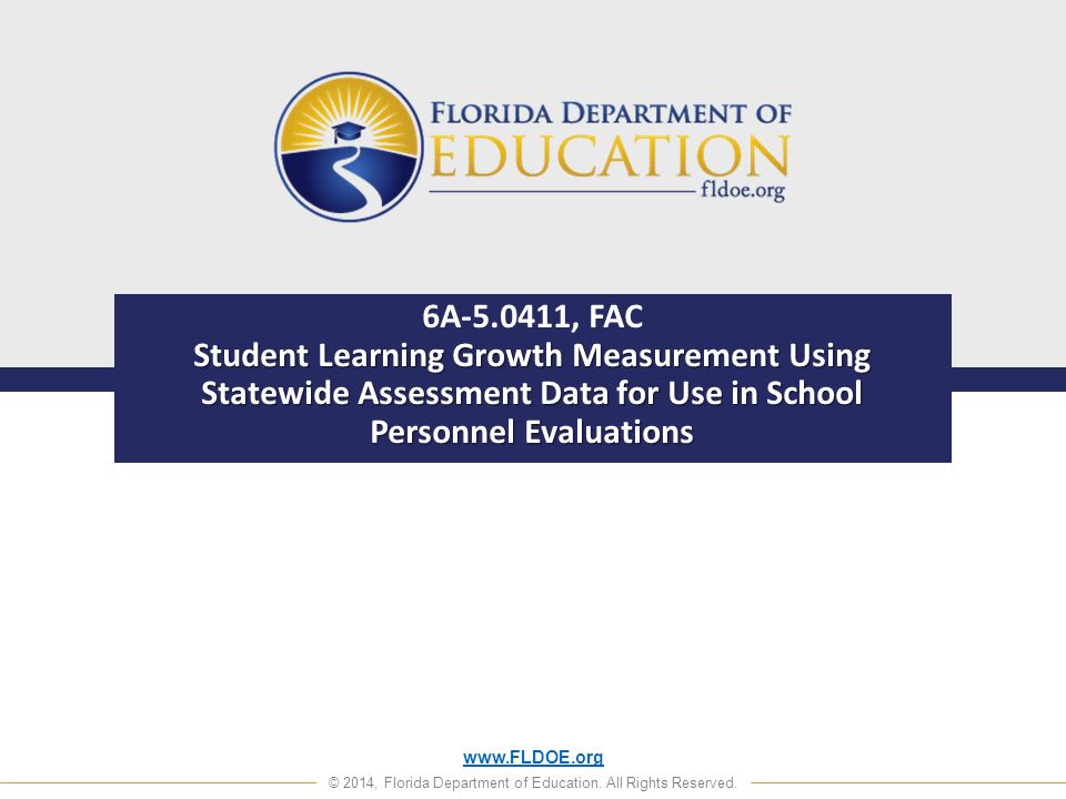 © 2014, Florida Department of Education.