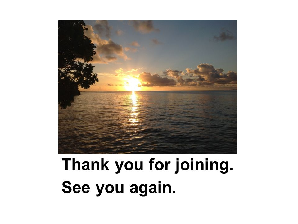 Thank you for joining. See you again.