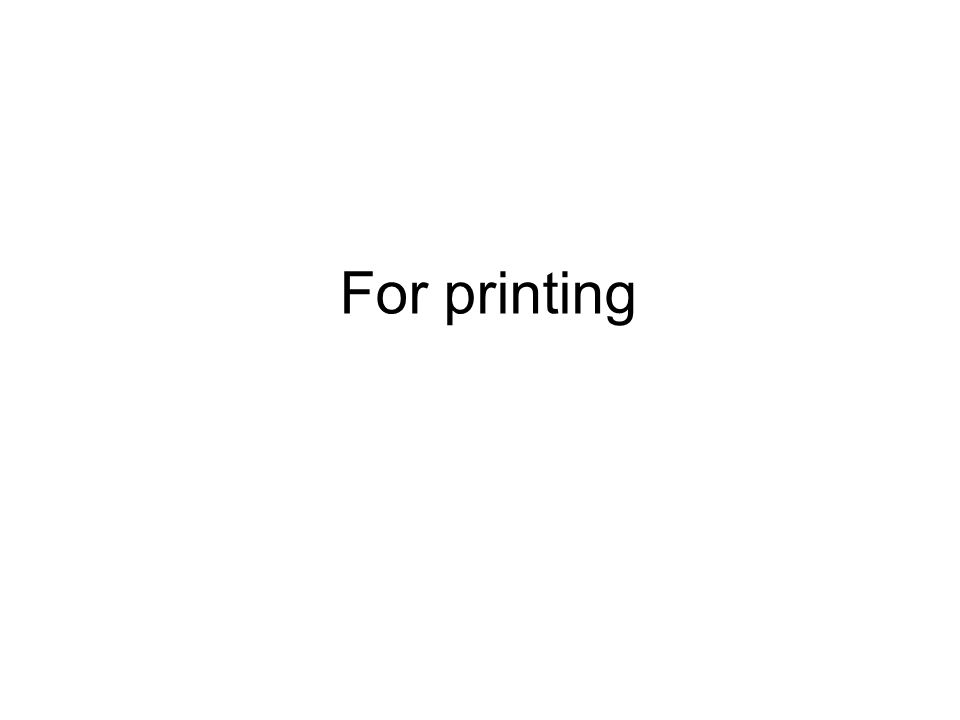 For printing