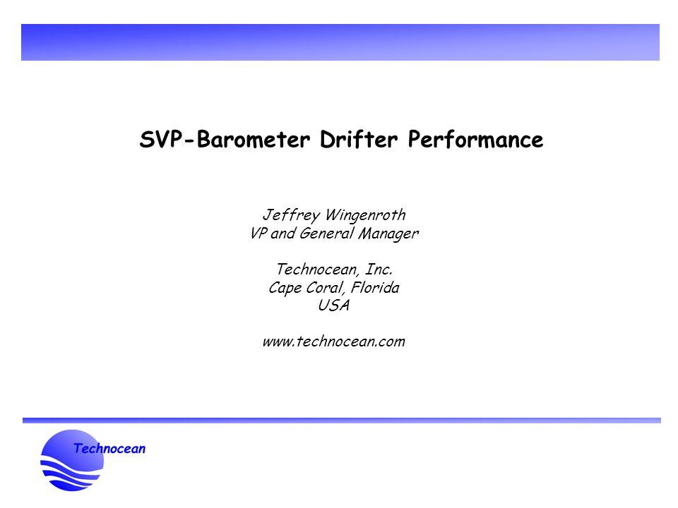 Svp Barometer Drifter Performance Jeffrey Wingenroth Vp And