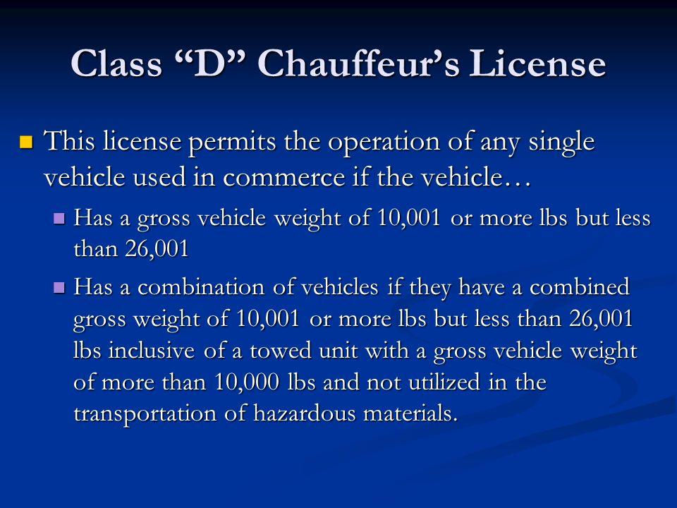 chapter 9 general information for class d u201cchauffeur s u201d license rh slideplayer com