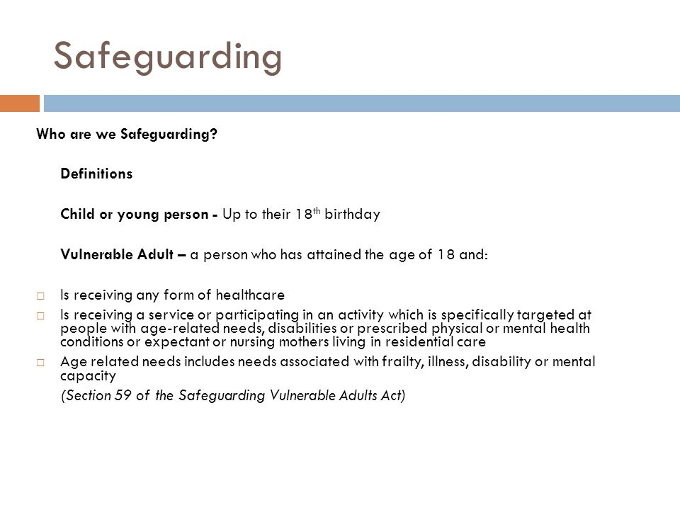 Safeguarding Who are we Safeguarding.