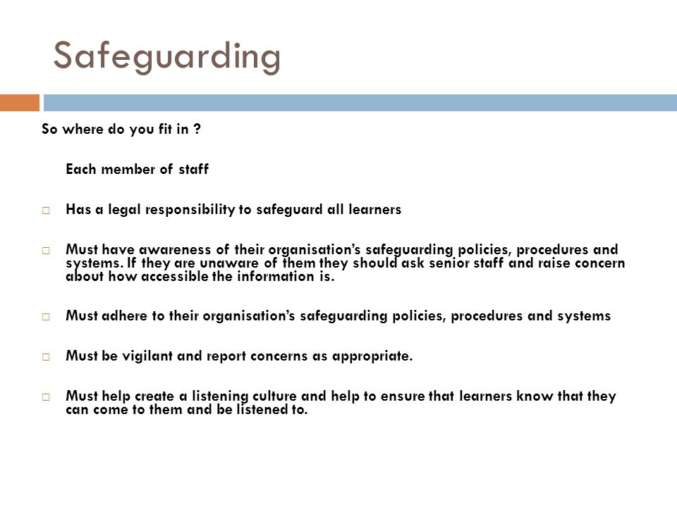 Safeguarding So where do you fit in .