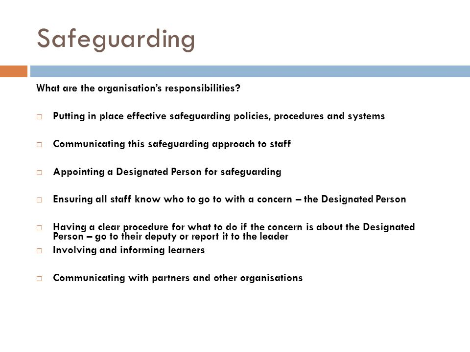 Safeguarding What are the organisation's responsibilities.