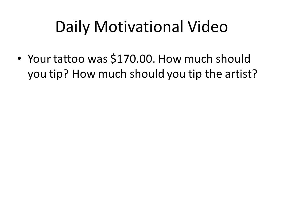 How much should you tip your tattoo artist
