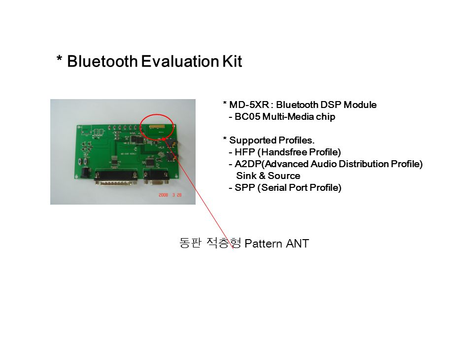 Bluetooth Evaluation Kit * MD-5XR : Bluetooth DSP Module