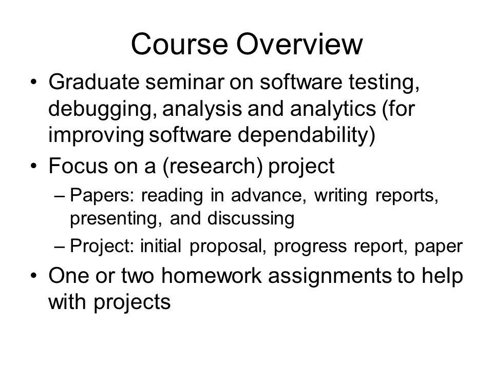 CS527: (Advanced) Topics in Software Engineering -- Software