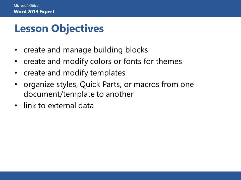 Microsoft Office Word 2013 Expert Microsoft Office Word 2013 Expert