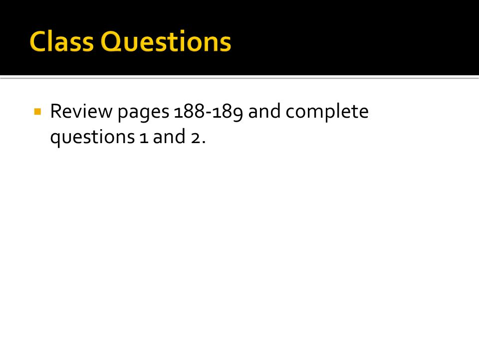  Review pages and complete questions 1 and 2.