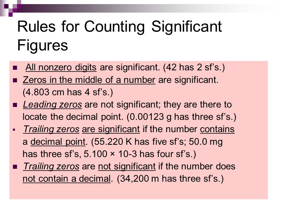 Rules for Counting Significant Figures All nonzero digits are significant.