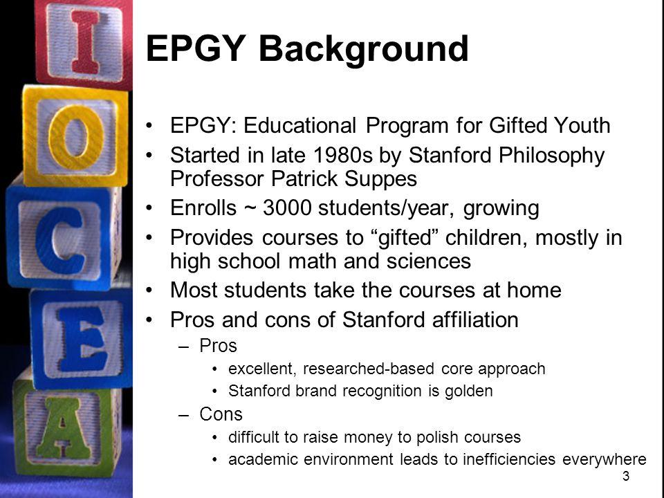 3 3 EPGY Background EPGY: Educational Program for Gifted Youth ...