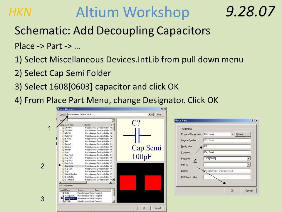 HKN Altium Workshop Basic Altium Workshop Friday, September