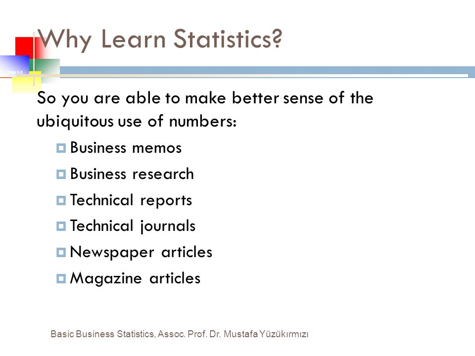 Basic Business Statistics Chapter 1:Introduction and Data Collection