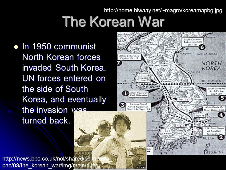 The Korean War In 1950 communist North Korean forces invaded South Korea.