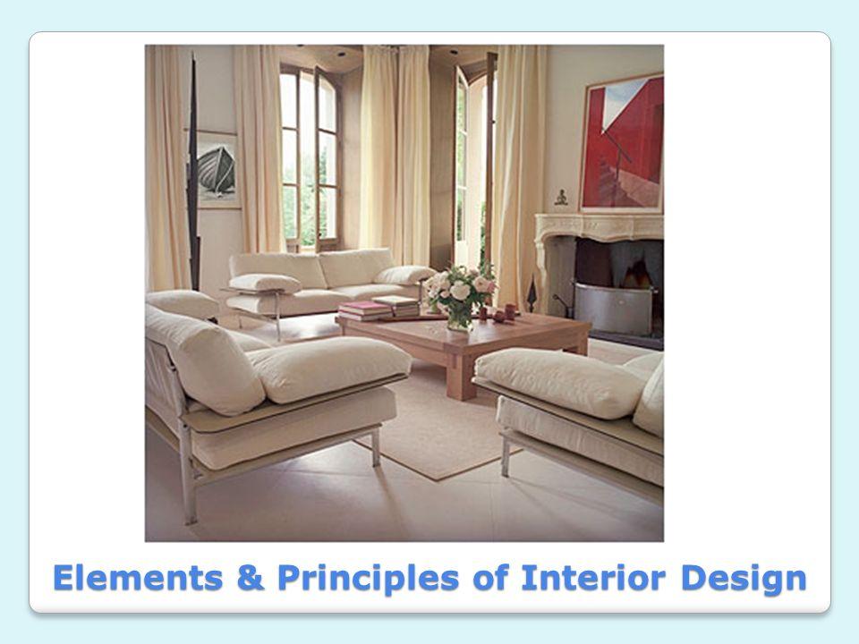 1 Elements \u0026 Principles of Interior Design & Elements \u0026 Principles of Interior Design. 1.Line 2.Form 3.S p a c e ...
