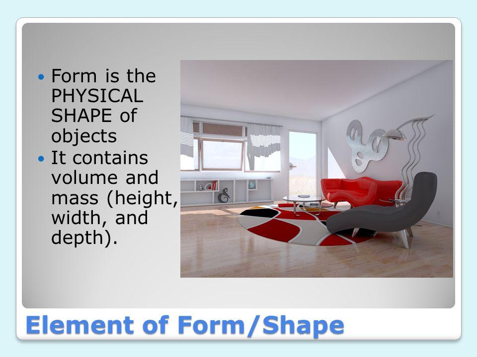 Elements & Principles of Interior Design. 1.Line 2.Form 3.S p a c e ...