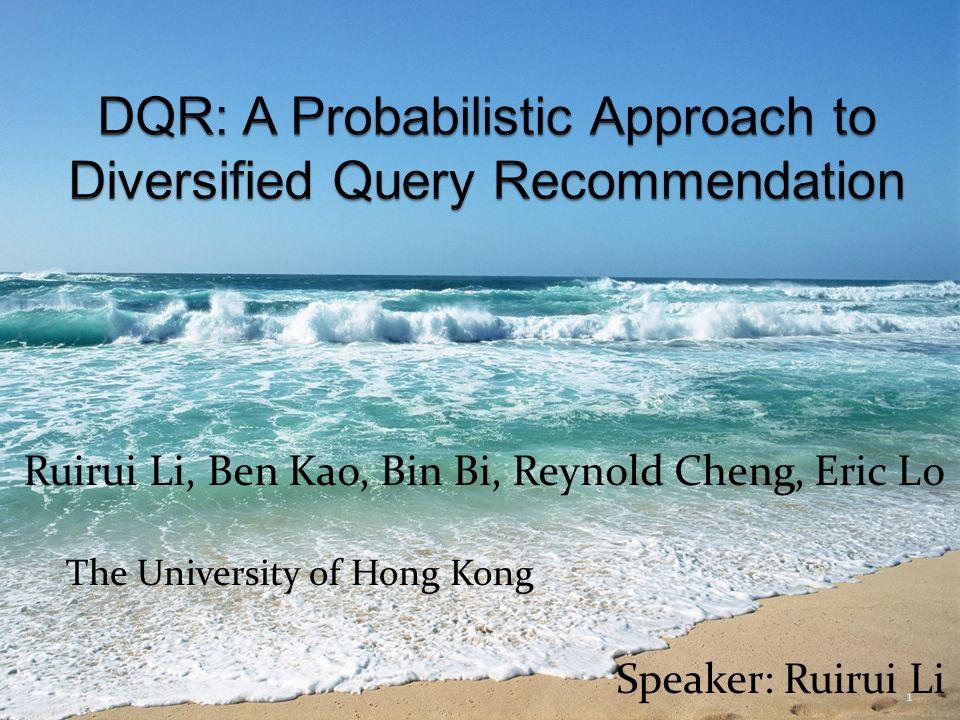 Ruirui Li Ben Kao Bin Bi Reynold Cheng Eric Lo Speaker Ruirui Li 1 The University Of Hong Kong Ppt Download