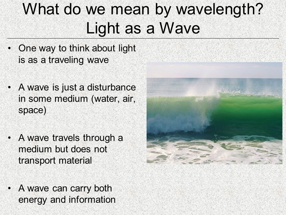 What do we mean by wavelength.
