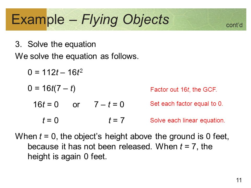 11 Example – Flying Objects 3.Solve the equation We solve the equation as follows.