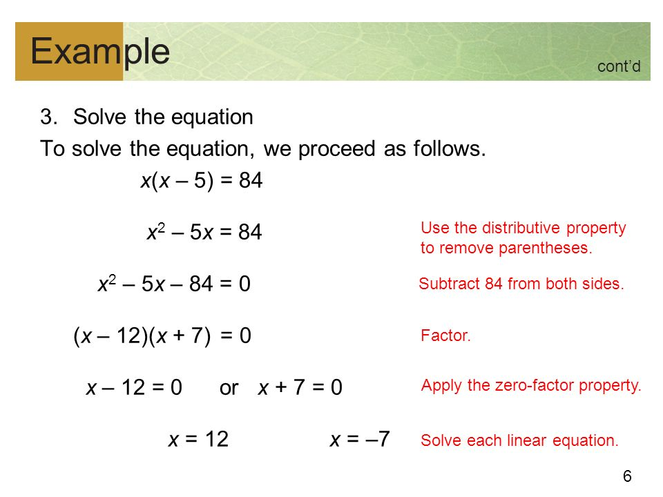 6 Example 3.Solve the equation To solve the equation, we proceed as follows.