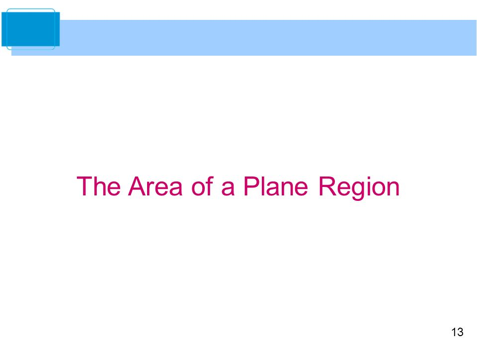 13 The Area of a Plane Region