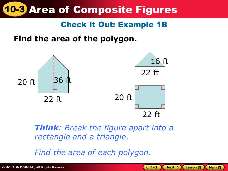 10-3 Area of Composite Figures Check It Out: Example 1B Find the area of the polygon.