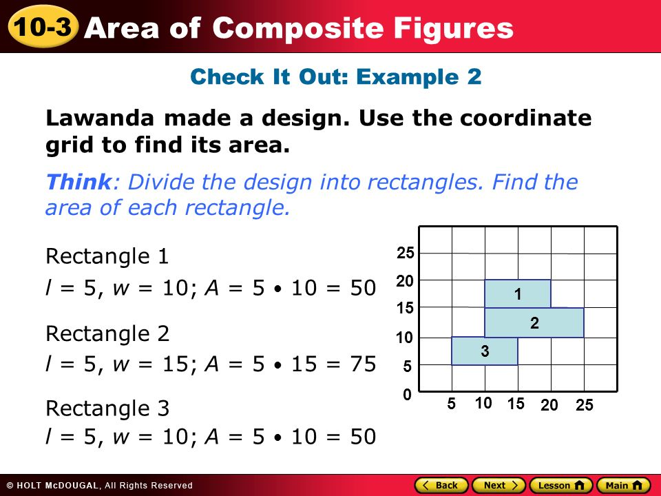 10-3 Area of Composite Figures Check It Out: Example 2 Lawanda made a design.