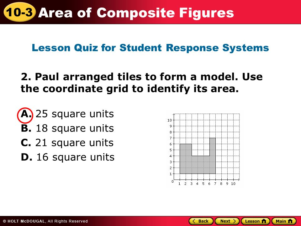 10-3 Area of Composite Figures 2. Paul arranged tiles to form a model.