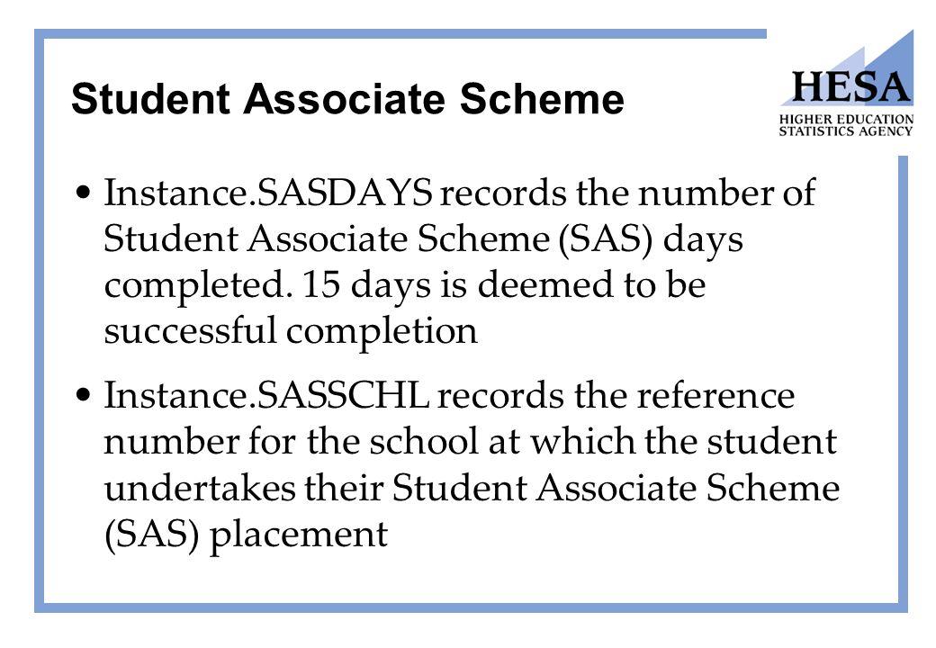 Sas student associate scheme.