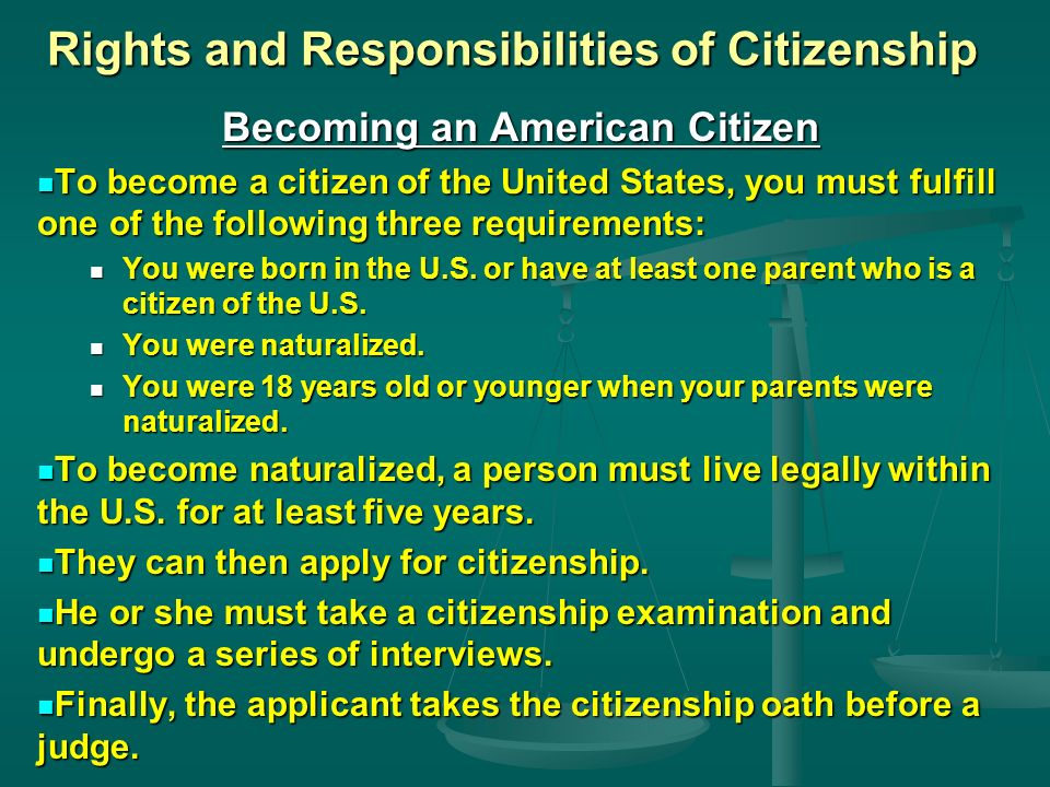 why naturalized citizens often make better american citizens People can become us citizens by birth in the united states, through us citizen parents (depending on the laws in effect at the time of their birth), or through the process known as naturalization.