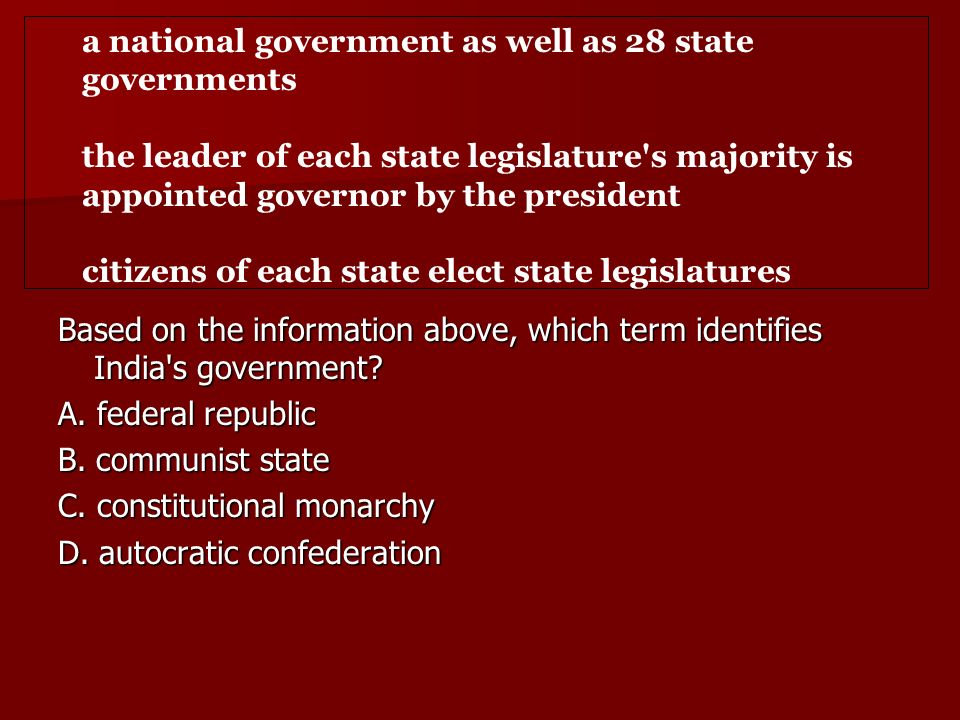 Based on the information above, which term identifies India s government.