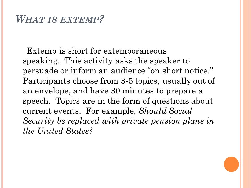 A N I NTRODUCTION TO E XTEMPORANEOUS S PEAKING Ms  Hobbs  - ppt download