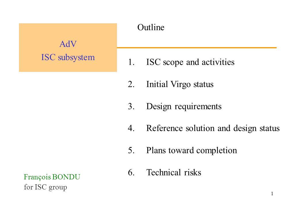 1 1 ISC scope and activities 2 Initial Virgo status 3 Design