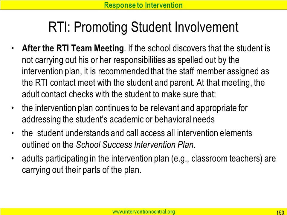 Response to Intervention www.interventioncentral.org RTI: Promoting Student Involvement After the RTI Team Meeting.