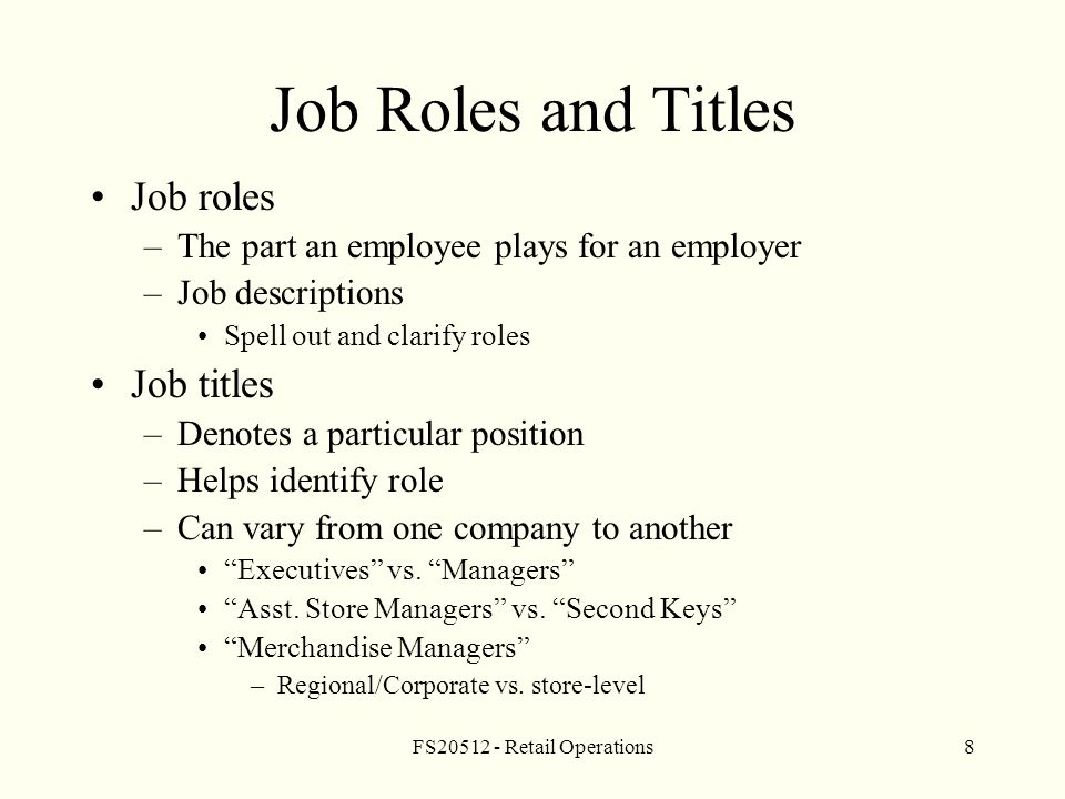 fs20512 retail operations8 job roles and titles job roles the part an employee plays