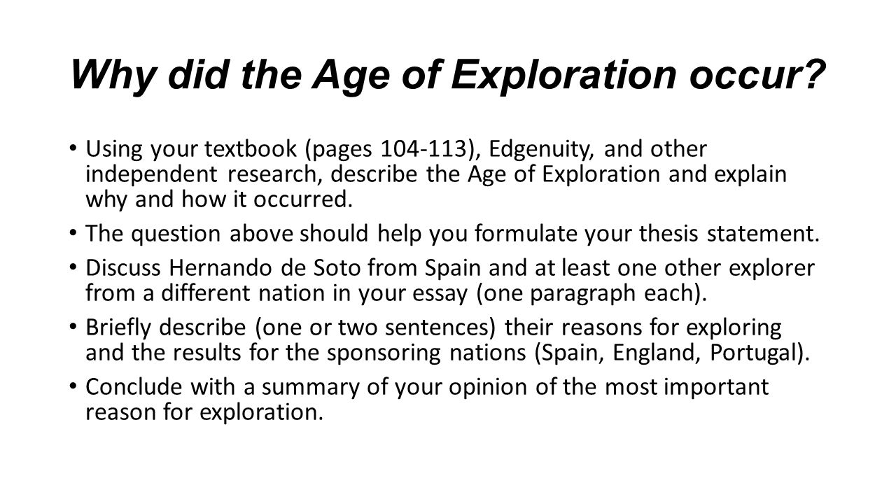 Why did the Age of Exploration occur.