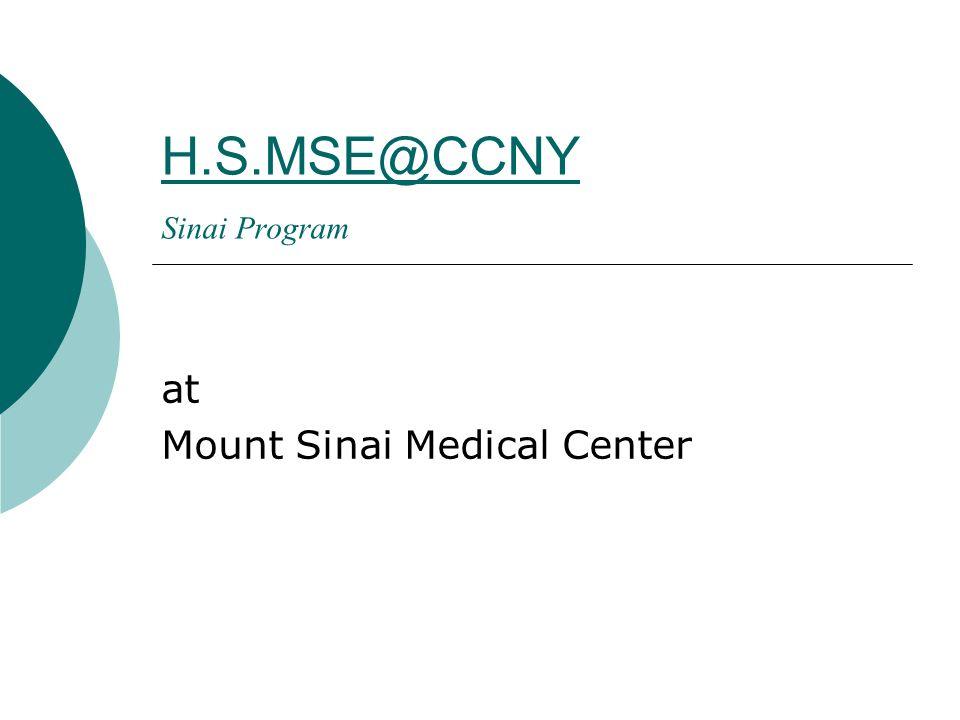 Sinai Program at Mount Sinai Medical Center  - ppt download
