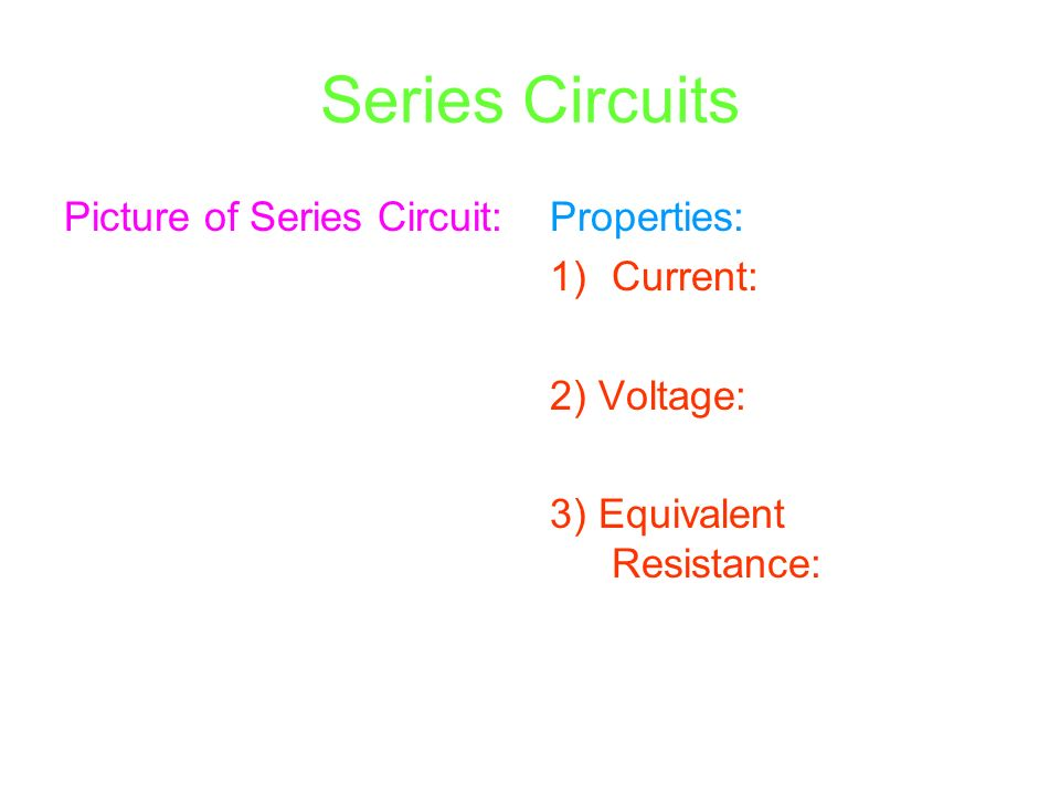 section 2 series and parallel circuits series circuits picture of rh slideplayer com